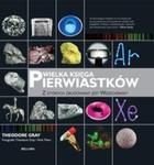 Wielka księga pierwiastków z których zbudowany jest wszechświat w sklepie internetowym Booknet.net.pl