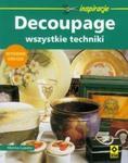 Decoupage Wszystkie techniki w sklepie internetowym Booknet.net.pl