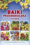 Bajki przedszkolaka 3-4 lata w sklepie internetowym Booknet.net.pl