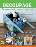 Decoupage Dekoracje do domu i ogrodu w sklepie internetowym Booknet.net.pl