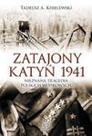 Zatajony Katyń 1941 w sklepie internetowym Booknet.net.pl