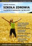 Szkoła Zdrowia. Uwolnij się od Pasożytów i Żyj bez Nich w sklepie internetowym Booknet.net.pl