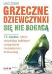 Grzeczne dziewczynki się nie bogacą. w sklepie internetowym Booknet.net.pl