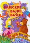 Bajeczki bajki baśnie dla dzieci w sklepie internetowym Booknet.net.pl