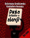 Duża książka o aborcji w sklepie internetowym Booknet.net.pl