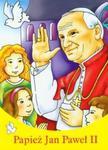 Papież Jan Paweł II Malowanka w sklepie internetowym Booknet.net.pl