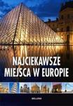 Najciekawsze miejsca w Europie w sklepie internetowym Booknet.net.pl
