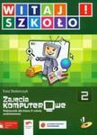 Witaj szkoło 2 Zajęcia komputerowe podręcznik z płytą CD w sklepie internetowym Booknet.net.pl