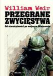 Przegrane zwycięstwa. Od starożytności po wojnę w Wietnamie w sklepie internetowym Booknet.net.pl