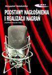 Podstawy nagłośnienia i realizacji nagrań Podręcznik dla akustyków w sklepie internetowym Booknet.net.pl