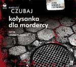 Kołysanka dla mordercy (Płyta CD) w sklepie internetowym Booknet.net.pl