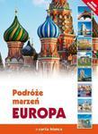 Podróże marzeń. Europa w sklepie internetowym Booknet.net.pl