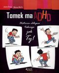Tomek ma ADHD w sklepie internetowym Booknet.net.pl