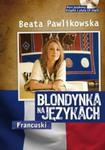 Blondynka na językach Francuski w sklepie internetowym Booknet.net.pl