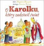 O Karolku, który zadziwił świat w sklepie internetowym Booknet.net.pl