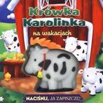 Krówka Karolinka na wakacjach w sklepie internetowym Booknet.net.pl