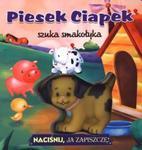 Piesek Ciapek szuka smakołyka Naciśnij, ja zapiszczę! w sklepie internetowym Booknet.net.pl