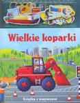 Wielkie koparki Książka z magnesami w sklepie internetowym Booknet.net.pl