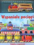 Wspaniałe pociągi Książka z magnesami w sklepie internetowym Booknet.net.pl
