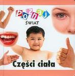 Części ciała Poznaj świat w sklepie internetowym Booknet.net.pl