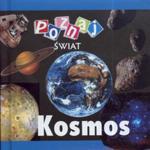Kosmos Poznaj świat w sklepie internetowym Booknet.net.pl