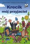Krecik mój przyjaciel w sklepie internetowym Booknet.net.pl