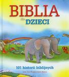 Biblia dla dzieci 101 historii biblijnych w sklepie internetowym Booknet.net.pl