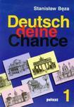 Deutsch deine Chance 1 Podręcznik + CD w sklepie internetowym Booknet.net.pl