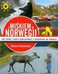 Z Miśkiem w Norwegii w sklepie internetowym Booknet.net.pl