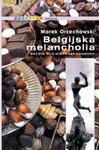 Belgijska melancholia w sklepie internetowym Booknet.net.pl