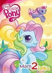 My Little Pony Mam 2 latka w sklepie internetowym Booknet.net.pl