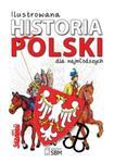 Ilustrowana historia Polski dla najmłodszych w sklepie internetowym Booknet.net.pl