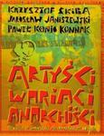 Artyści wariaci anarchiści w sklepie internetowym Booknet.net.pl