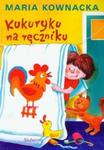 Kukuryku na ręczniku w sklepie internetowym Booknet.net.pl