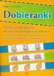Dobieranki. Pomoc terapeutyczna do ćwiczeń percepcji wzrokowej w sklepie internetowym Booknet.net.pl