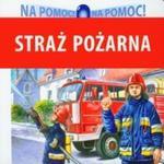 Straż Pożarna Na pomoc w sklepie internetowym Booknet.net.pl
