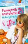 Pamiętnik nastolatki 2 1/2 Wakacje Natki w sklepie internetowym Booknet.net.pl