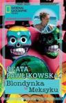 Blondynka w Meksyku w sklepie internetowym Booknet.net.pl