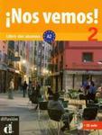 Nos vemos 2 Podręcznik + CD w sklepie internetowym Booknet.net.pl