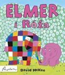 Elmer i róża w sklepie internetowym Booknet.net.pl