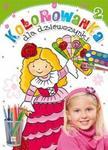 Kolorowanka dla dziewczynki. Zeszyt 2 w sklepie internetowym Booknet.net.pl