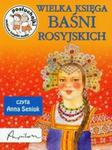 Wielka księga baśni rosyjskich (Płyta CD) w sklepie internetowym Booknet.net.pl