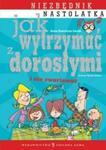 Jak wytrzymać z dorosłymi i nie zwariować w sklepie internetowym Booknet.net.pl