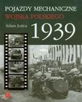 Pojazdy mechaniczne Wojska Polskiego 1939 w sklepie internetowym Booknet.net.pl