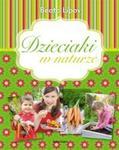 Dzieciaki w naturze w sklepie internetowym Booknet.net.pl
