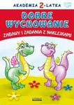 Akademia 2-latka. Dobre wychowanie w sklepie internetowym Booknet.net.pl