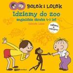 Bolek i Lolek Idziemy do ZOO Angielskie słówka 4-5 lat w sklepie internetowym Booknet.net.pl