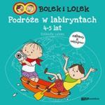 Bolek i Lolek Podróże w labiryntach 4-5 lat w sklepie internetowym Booknet.net.pl