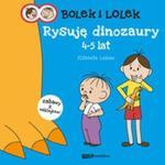 Bolek i Lolek Rysuję dinozaury 4-5 lat w sklepie internetowym Booknet.net.pl