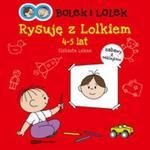 Bolek i Lolek Rysuję z Lolkiem 4-5 lat w sklepie internetowym Booknet.net.pl